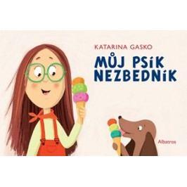 Můj psík Nezbedník | Karolina Medková, Katarína Gasko, Katarína Gasko