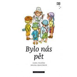 Bylo nás pět | Zdeněk K. Slabý, Karel Poláček