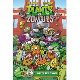 Plants vs. Zombies - Postrach okolí | Paul Tobin, Ron Chan