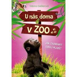 U nás doma v ZOO: Jak zachránit gorilí mládě? | Tatjana Gesslerová, Jörg Hartmann