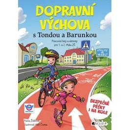 Dopravní výchova s Tondou a Barunkou | Pavla Žižková