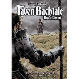 Taven Bachtale - Buďte šťastni! | Michal Kocián, Gutwirth