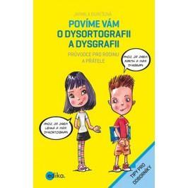 Povíme vám o dysortografii a dysgrafii   Aleš Čuma, Jarmila Burešová