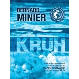 Kruh - brožovaná | Bernard Minier