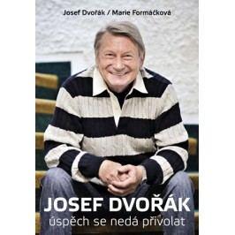 Josef Dvořák | Marie Formáčková, Josef Dvořák