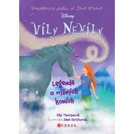 Víly Nevíly: Legenda o mlžných koních | Kiki Thorpeová