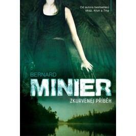 Zkurvenej příběh | Bernard Minier