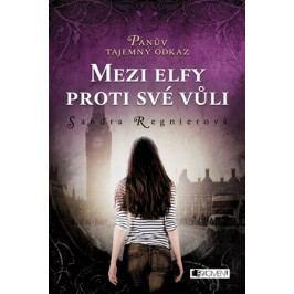 Panův tajemný odkaz - Mezi elfy proti své vůli   Sandra Regnier