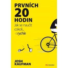 Prvních 20 hodin | Josh Kaufman
