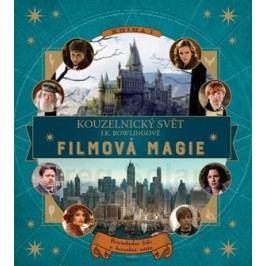 Kouzelnický svět J. K. Rowlingové: Filmová magie | Jody Revensonová
