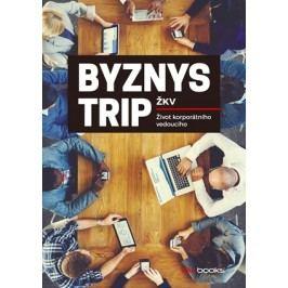 Byznys trip |  ŽKV