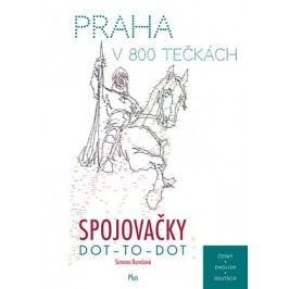 Spojovačky: Praha v 800 tečkách  | autora nemá, Simona Burešová