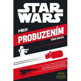 Star Wars - Před probuzením | Greg Rucka