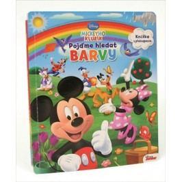 Mickeyho klubík - Pojďme hledat barvy - Knížka s překvapením | Walt Disney, Walt Disney