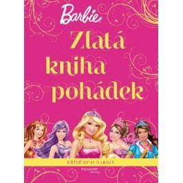 Barbie - Zlatá kniha pohádek - Příběhy o Barbie |  Mattel,  Mattel