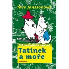Tatínek a moře | Tove Janssonová, Tove Janssonová