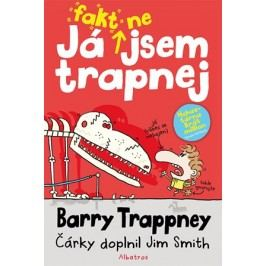 Já fakt nejsem trapnej - Barry Trappney | Jim Smith, Jim Smith