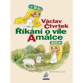 Říkání o víle Amálce | Václav Bedřich, Václav Kučera, Václav Čtvrtek