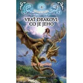 Vrať drakovi, co je jeho | Ilka Pacovská
