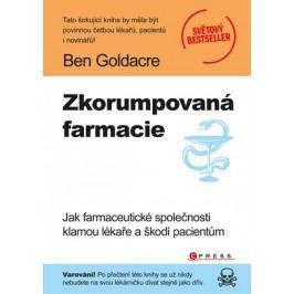 Zkorumpovaná farmacie | Ben Goldacre