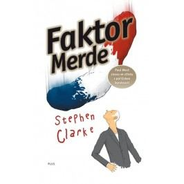 Faktor Merde | Stephen Clarke