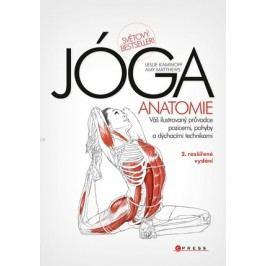 JÓGA - anatomie, 2. rozšířené vydání | Leslie Kaminoff, Amy Matthews