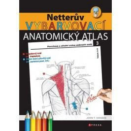 Netterův vybarvovací anatomický atlas   John T. Hansen