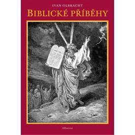 Biblické příběhy | Otakar Karlas, Ivan Olbracht, Gustav Doré, Rudolf Havel