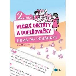 Veselé diktáty a doplňovačky - Hurá do pohádky (2. třída) | Eva Mrázková