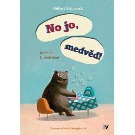 No jo, medvěd! | Tereza Eliášová, Hubert Schirneck, Sonja Bougaevová