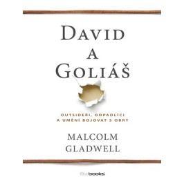 David a Goliáš | Malcolm Gladwell