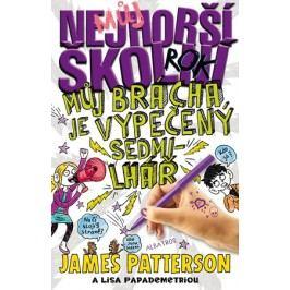 Můj nejhorší školní rok 3   lisa Papademetriou, James Patterson
