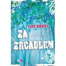 Za zrcadlem | Alina Bronsky