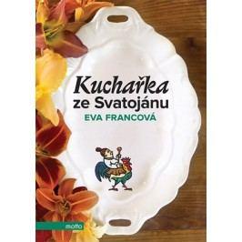Kuchařka ze Svatojánu | Eva Francová