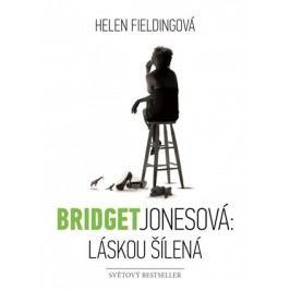 Bridget Jonesová: láskou šílená | Helen Fieldingová