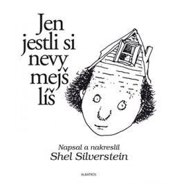 Jen jestli si nevymejšlíš | Shel Silverstein, Shel Silverstein