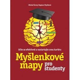 Myšlenkové mapy pro studenty | Michal Černý, Dagmar Chytková