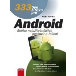 333 tipů a triků pro Android | Martin Herodek