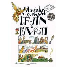 Obrázky z českých dějin a pověstí   Zdeněk Adla, Jiří Černý, Pavel Zátka, Jiří Kalousek