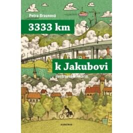 3333 km k Jakubovi |  Nikkarin, Petra Braunová