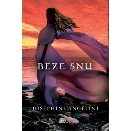Beze snů | Josephine Angelini