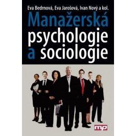 Manažerská psychologie a sociologie | Ivan Nový a kol., Eva Bedrnová, Eva Jarošová