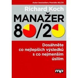 Manažer 80/20 | Richard Koch