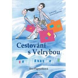 Cestování s Velrybou | Eva Papoušková, Zuzana Rusínová