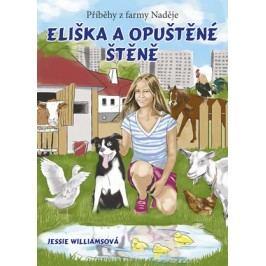Eliška a opuštěné štěně | Jessie Williamsová, Tereza Samiecová
