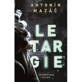 Letargie | Antonín Mazáč