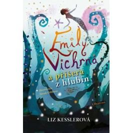 Emily Vichrná a příšera z hlubin | Iveta Poláčková, Liz Kesslerová