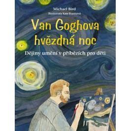 Van Goghova hvězdná noc | Michael  Bird