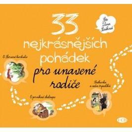 33 nejkrásnějších pohádek pro unavené rodiče (audiokniha pro děti) |  kolektiv