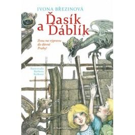 Ďasík a Ďáblík | Miro Hadinec, Ivona Březinová, Barbora Kyšková